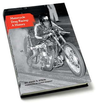 Motorcycle Drag Racing: A History